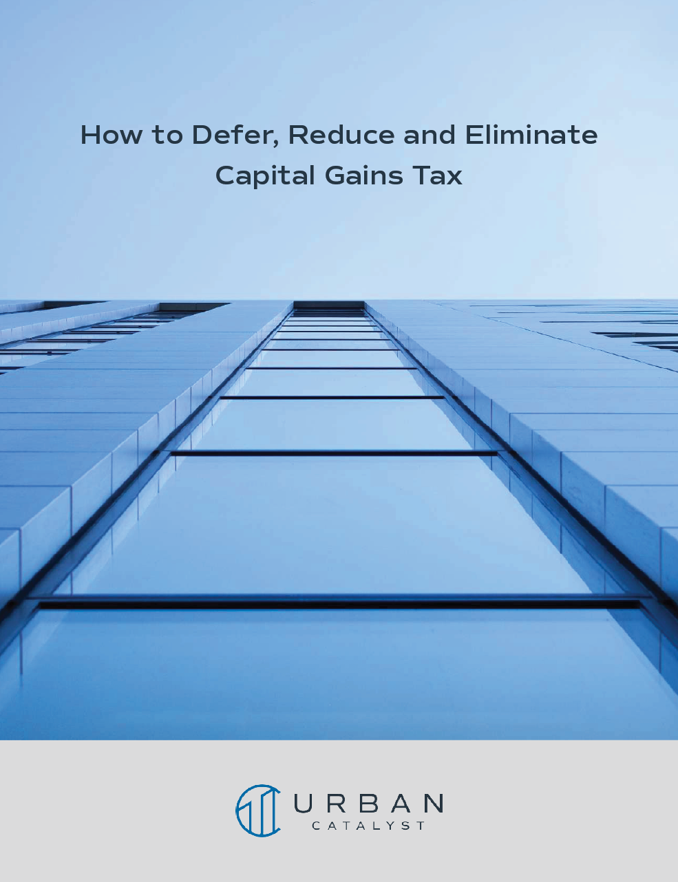 How To Defer Reduce Elimante Capital Gains Tax Final